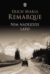 Nim nadejdzie lato - Remarque Erich Maria | mała okładka