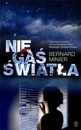 Nie gaś światła - Bernard Minier | mała okładka
