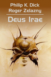 Deus Irae - Dick Philip K Zelazny Robert | mała okładka