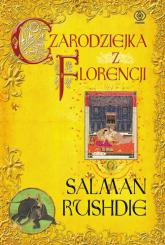 Czarodziejka z Florencji - Salman Rushdie | mała okładka