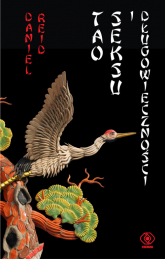 Tao seksu i długowieczności - Daniel Reid | mała okładka