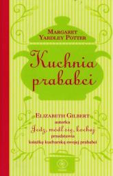 Kuchnia prababci - Elizabeth Gilbert | mała okładka
