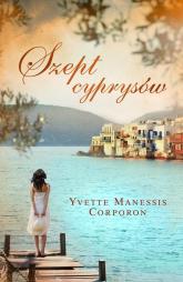 Szept cyprysów - Corporon Yvette Manessis | mała okładka