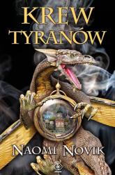 Krew tyranów - Naomi Novik   mała okładka