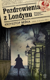 Pozdrowienia z Londynu - Krzysztof Beśka | mała okładka