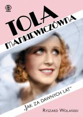 Tola Mankiewiczówna- Jak za dawnych lat - Ryszard Wolański   mała okładka