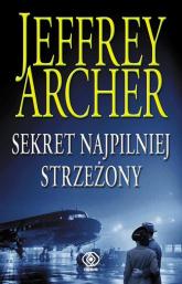 Sekret najpilniej strzeżony - Jeffrey Archer | mała okładka