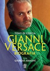 Gianni Versace. Biografia - Tony Corcia | mała okładka