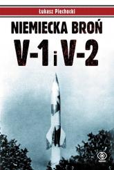 Niemiecka broń V-1 i V-2 - Łukasz Piechocki | mała okładka