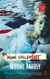 Wodne anioły - Mons Kallentoft | mała okładka