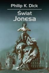 Świat Jonesa - Dick Philip K. | mała okładka
