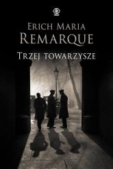 Trzej towarzysze - Remarque Erich Maria | mała okładka