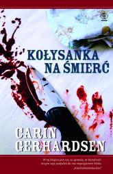 Kołysanka na śmierć - Carin Gerhardsen | mała okładka