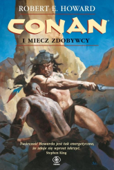Conan i miecz zdobywcy - Howard Robert E. | mała okładka
