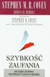 Szybkość zaufania - Covey Stephen R., Merrill Rebecca R. | mała okładka