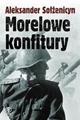 Morelowe konfitury - Aleksander Sołżenicyn   mała okładka