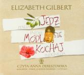 Jedz módl się kochaj - Elizabeth Gilbert | mała okładka