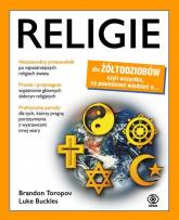 Religie dla żółtodziobów - Toropov Brandon Buckles Luke | mała okładka