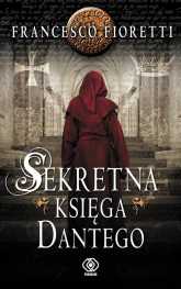 Sekretna księga Dantego - Francesco Fioretti | mała okładka