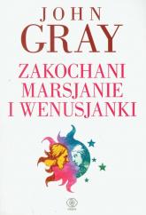 Zakochani Marsjanie i Wenusjanki - John Gray | mała okładka