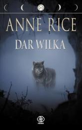 Dar wilka - Anne Rice | mała okładka