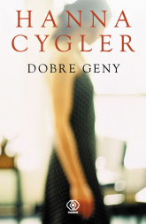 Dobre geny - Hanna Cygler | mała okładka