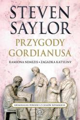 Przygody Gordianusa. Ramiona Nemezis. Zagadka Katyliny - Steven Saylor | mała okładka