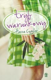 Tryb warunkowy - Hanna Cygler | mała okładka
