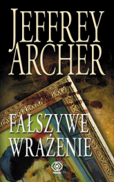 Fałszywe wrażenie - Jeffrey Archer | mała okładka