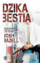 Dzika bestia - Josh Bazell | mała okładka