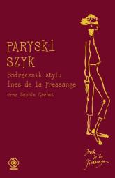 Paryski szyk. Podręcznik stylu - Ines Fressange | mała okładka