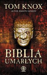 Biblia umarłych - Tom Knox | mała okładka