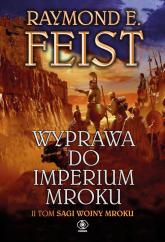 Wyprawa do imperium mroku. Tom 2 - Feist Raymond E. | mała okładka