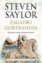 Zagadki Gordianusa - Steven Saylor | mała okładka