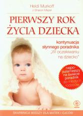 Pierwszy rok życia dziecka - Murkoff Heidi E., Mazel Sharon | mała okładka