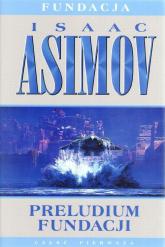 Preludium fundacji - Isaac Asimov | mała okładka