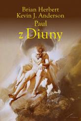 Paul z Diuny - Anderson Kevin J., Herbert Brian | mała okładka