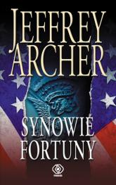 Synowie fortuny - Jeffrey Archer | mała okładka