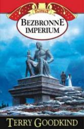 Bezbronne imperium. Tom 8 - Terry Goodkind | mała okładka