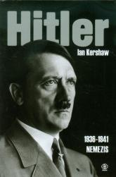 Hitler 1936-1941. Nemezis - Ian Kershaw | mała okładka