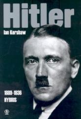 Hitler 1889 - 1936. Hybris - Ian Kershaw | mała okładka