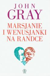 Marsjanie i Wenusjanki na randce - John Gray | mała okładka
