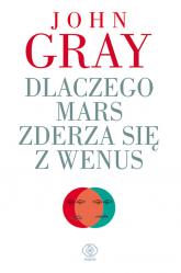 Dlaczego Mars zderza się z Wenus - John Gray | mała okładka