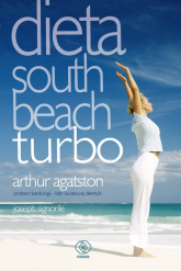 Dieta South Beach turbo - Agatston Arthur, Signorile Joseph | mała okładka