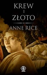 Krew i złoto - Anne Rice | mała okładka