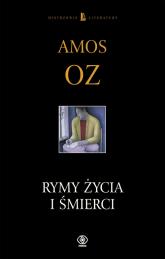 Rymy życia i śmierci - Amos Oz | mała okładka