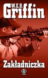 Zakładniczka - W.E.B. Griffin | mała okładka