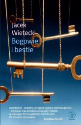 Bogowie i bestie - Jacek Wietecki | mała okładka