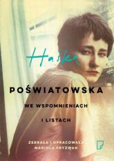 Haśka Poświatowska we wspomnieniach i listach - Mariola Pryzwan | mała okładka
