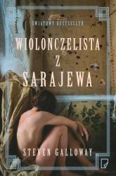 Wiolonczelista z Sarajewa - Steven Galloway | mała okładka